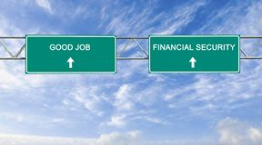 Good job and financial security. Road sign to good job and financial security stock image