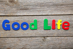 Good Life words Royalty Free Stock Images