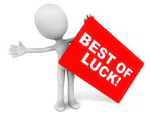 Good luck. Words best of luck on a red card held up by a little 3d man against a white background, concept of good luck wish Royalty Free Stock Photo