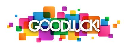 Free GOOD LUCK! Colorful Overlapping Squares Banner Royalty Free Stock Images - 119572259