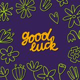 Good Luck Lettering with flowers royalty free illustration