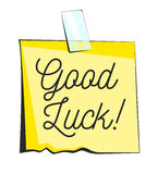 Good luck paper sticky note. Retro reminder sticker Royalty Free Stock Image