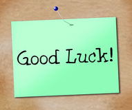 Good Luck Shows Sign Signboard And Display Stock Photography