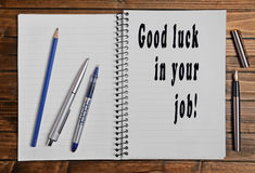 Good luck in your job! Royalty Free Stock Photography