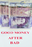 Good money after bad. Royalty Free Stock Photo