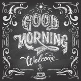 Good Morning cafe chalkboard. Good Morning and welcome. Chalkboard style Cafe typographic poster with hand-lettering Stock Image