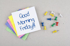 Good Morning Friday Note Message / Last day of week Royalty Free Stock Image