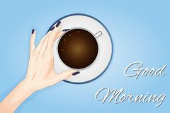 Good morning lettering. Woman hands holding coffee. Good start in the morning before beginning the working day. Top view. Flat vector illustration on Blue vector illustration