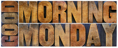 Good Morning Monday word abstract in wood type Stock Photos