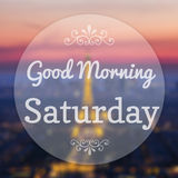Good Morning Saturday. On Eiffle Paris blur background Royalty Free Stock Image