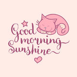 Good Morning Sunshine hand lettering.Vector cute illustration with cartoon symbols cat,star and heart for posters,cards. Good Morning Sunshine hand lettering Stock Photos