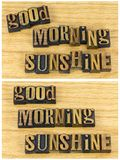Good morning sunshine inspirational. Letterpress block letters words good morning sunshine greeting message love friendly quote Royalty Free Stock Images