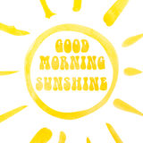 Good morning sunshine lettering poster, abstract sunshine, watercolor with clipping mask.  Royalty Free Stock Photography