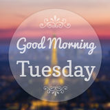 Good Morning Tuesday. On Eiffle Paris blur background Royalty Free Stock Images