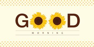 Good morning typography with sunflowers stock illustration
