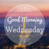 Good Morning Wednesday. On Eiffle Paris blur background Stock Images