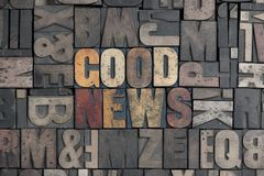 Good News. The words Good News written in very old letterpress type Stock Images