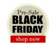 Time for black friday pre-sale! Shop now. Good news: Time for black friday pre-sale! Shop now. Great offers Royalty Free Stock Photography