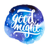 Good night - hand drawn lettering phrase isolated on the blue space watercolor background. Fun brush ink inscription for. Good night - hand drawn lettering Stock Images