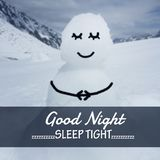 Good night word. Word `good night sleep tight` on blurred snowman background Stock Images