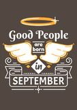 Good People are Born in September. Birthday greeting present as t-shirt, card or poster with illustrated, line style ribbon graphics text Stock Images