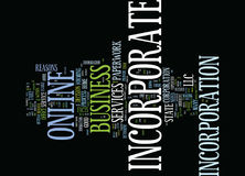 Good Reasons To Incorporate Your Business Online Text Background  Word Cloud Concept. GOOD REASONS TO INCORPORATE YOUR BUSINESS ONLINE Text Background Word Cloud Royalty Free Stock Images