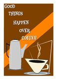 Good things happen over coffee Royalty Free Stock Photo