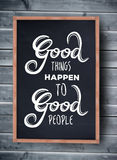 Good things happen to good people vector Royalty Free Stock Photo