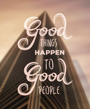Good things happen to good people vector Royalty Free Stock Images