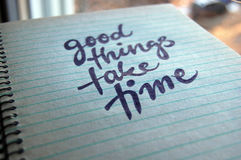 Good Things Take Time calligraphic background Royalty Free Stock Photos