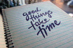 Good Things Take Time calligraphic background Royalty Free Stock Images
