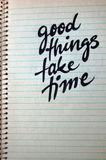 Good Things Take Time calligraphic background Stock Images