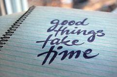 Good Things Take Time calligraphic background. For your design stock images