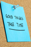 Good thinks take time Royalty Free Stock Photography