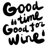 Good time forgood wine hand drawn lettering illustration for prints posters cards postcards banners t shirts stock illustration