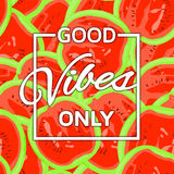Good vibes only background Royalty Free Stock Photography