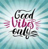 Good Vibes Only hand lettering. Handmade Royalty Free Stock Photography