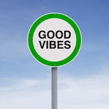 Good Vibes. Modified road sign indicating Good Vibesrn Stock Images