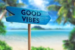 Good vibes sign board arrow royalty free stock image