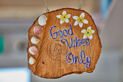Good vibes only sign. Colorful happy good atmosphere Stock Images