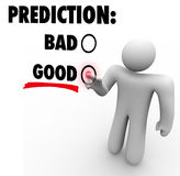 Good Vs Bad Prediction Words Choose Future Expectation. Prediction and words Good and Bad with a person choosing or guessing a future result, expectation or Royalty Free Stock Photography