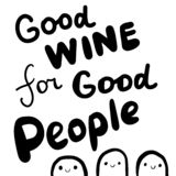 Good wine for people hand drawn lettering in cartoon style illustration. Monsters royalty free illustration