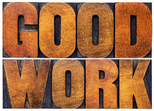 Good work word abstract in wood type Royalty Free Stock Photo