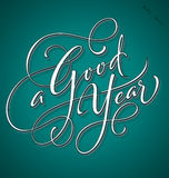 'A Good Year' hand lettering (vector) Stock Image