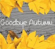 Goodbye Autumn text banner Royalty Free Stock Photo