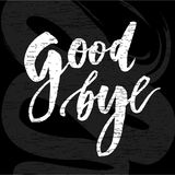 Goodbye Lettering Calligraphy Phrase Bye Vector Chalkboard royalty free illustration