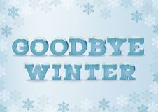 Goodbye winter inscription in 3d style on blue background with snowflakes. Winter phrase with snow cap text effect. Stock Photos