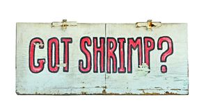 Got Shrimp? Sign with Hinges stock images