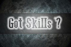 Got Skills Concept Stock Photography