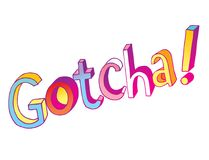 Gotcha - Handbriefgestaltung Stockfotos